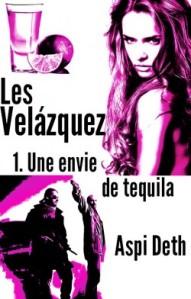 les-velazquez,-tome-1---une-envie-de-tequila-370508-250-400