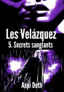 les-velazquez,-tome-5---secrets-sanglants-426256-250-400