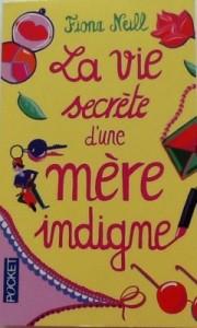 la-vie-secrete-d-une-mere-indigne-494107-250-400