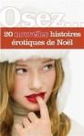 osez-20-nouvelles-histoires-erotiques-de-noel-396633-250-400