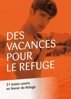 des-vacances-pour-le-refuge-21-textes-courts-en-faveur-du-refuge-803408-250-400