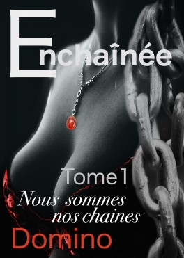 enchainee-tome-1-nous-sommes-nos-chaines-938965-264-432