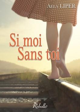si-moi-sans-toi-874713-264-432