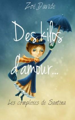 des-kilos-d-amour,-tome-1---les-complexes-de-santina-875853-264-432