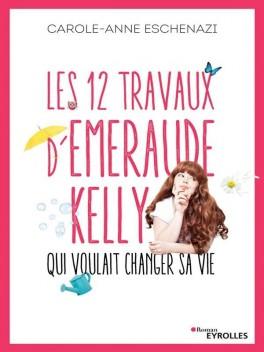 les-12-travaux-d-emeraude-kelly-qui-voulait-changer-sa-vie-1027995-264-432