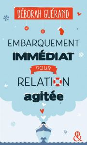 embarquement-immediat-pour-relation-agitee-1227945