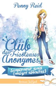 le-club-des-tricoteuses-anonymes-tome-2-simplement-amis-malgre-affinites-980461