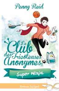 le-club-des-tricoteuses-anonymes-tome-5-super-ninja-1189576